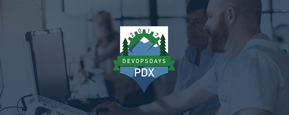 Takeaways from DevOpsDays PDX 2017